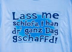 Swabian as a sales hit (MarkusR.) Tags: mrieder markusrieder nikon d7200 nikond7200 stuttgart germany tshirt spruch slogan schwäbisch dialekt swabian idiom