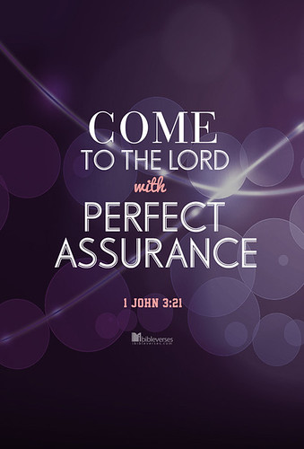Come to the Lord with Perfect Assurance