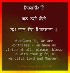 ਨਿਰਗੁਨੀਆਰੇ ਗੁਨ ਨਹੀ ਕੋਇ (DaasHarjitSingh) Tags: srigurugranthsahibji sggs sikh ss singh satnaam waheguru khalsa gurbani guru granth