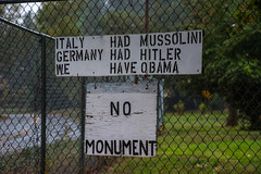 NO MONUMENT (akahawkeyefan) Tags: sign stupid obama davemeyer happycamp ca chainlink fence