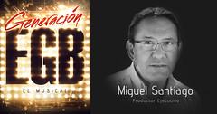 MIGUEL SANTIAGO (Generacin E.G.B. El Musical) Tags: generacion egb elmusical musical 70s 80s 90s madrid espectaculo generacionegb
