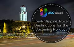 Top Philippine Travel Destinations for the Upcoming Holidays (brianjaycruz) Tags: unotours destinations philippines manila batanes cebu baguio boracay travelplanning traveltips tours travel leisure