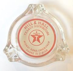 HILL AND HALL TEXACO CHICO CALIF (ussiwojima) Tags: hillandhalltexaco texaco gas station chico california glass advertising ashtray