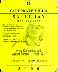 May 13, 2000, GTE Byron Nelson Golf Classic, Irving, Texas, TPC Las Colinas, Corporate Villa Ticket Stub (Joe Merchant) Tags: las classic golf corporate 2000 texas may ticket nelson villa irving byron 13 stub tpc colinas gte