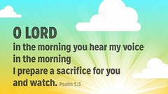 O Lord, in the morning you hear my voice; in the morning I prepare a sacrifice for you and watch. --Psalm 5:3 http://bit.ly/1bNBgy5 #VerseOfTheDay #BibleStudy (LogosBibleSoftware) Tags: church technology 5 tools study software bible christianity logos resources