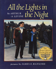 All the Lights in the Night - Arthur Levine (dlberek) Tags: escape childrensliterature judaism childrensbook judaica hanukkah chanukkah persecution bookreview arthurlevine allthelightsinthenight