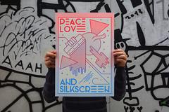 Peace, love and silkscreen (tind) Tags: silkscreen silkscreenprinting screenprinting screenprint poster tind printmaking