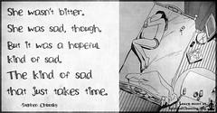 SpiritualCleansing.Org - Love, Wisdom, Inspirational Quotes & Images (SpiritualCleansing) Tags: bitter feelings hope hopefulkindofsad pain sad stephenchbosky time