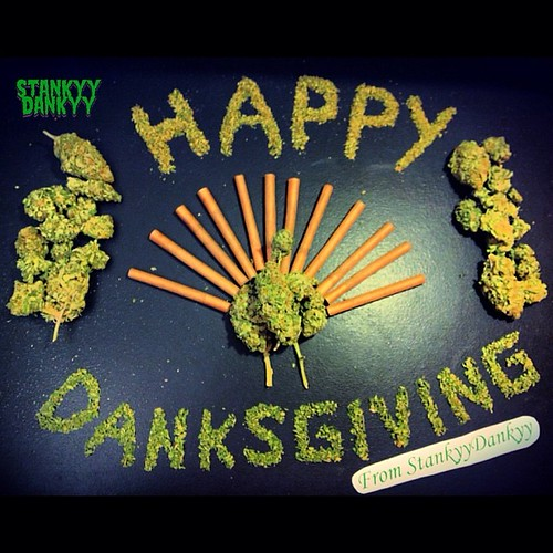 HAPPY DANKSGIVING everyone from your boy @StankyyDankyy! Don