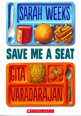 Save Me a Seat (Vernon Barford School Library) Tags: 9781338110791 sarahweeks sarah weeks gitavardadarajan gita vardadarajan alternatingpointofview pointofview bully bullies bullying bullied eastindians indians india friends friendship learningdisability learningdisabilities school schools immigrant immigrants vernon barford library libraries new recent book books read reading reads junior high middle vernonbarford fiction fictional novel novels paperback paperbacks softcover softcovers covers cover bookcover bookcovers