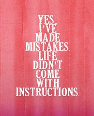 Mistakes. Facebook: http://on.fb.me/Y86UBd Google+: http://bit.ly/10l37o8 Twitter: http://bit.ly/Y86TgB #Quotes #Sayings #Inspire #Love #Quote #LoveQuotes #Inspiration #Life #MotivationQuotes #InspirationQuotes #Saying #LifeQuotes #Motivation #Inspiration (CelebrateQuotes) Tags: love photo words message text images teen quotes inspire celebrate sayings
