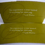 No experience is ever wasted. Everything has meaning. - Oprah Winfrey thumbnail