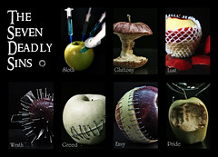 Seven Deadly Sins (Hands of Skill) Tags: sloth envy gluttony wrath greed lust pride seven deadly sins 7 collage vagrant apple apples
