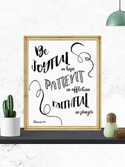 Be Joyful in Hope Bible verse Romans 12:12 (PrintArtPosters) Tags: inspirational scripture romans bible christian quote etsy printartposters prints decor art pictures wall gift design