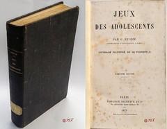 Jeux des adolescents, G. Bélèze, Hachette, 1879 (Kean105) Tags: vieuxlivres livresanciens antiquebooks jeunesse éducation