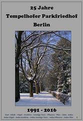 25 Jahre Tempelhofer Parkfriedhof, Berlin, NGID2035567861 (naturgucker.de) Tags: ngid2035567861 naturguckerde 915119198 92636685 174372533 cwolfgangkatz