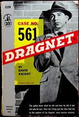 Pocket Books 1120 Paperback Original (July, 1956). Movie Tie-In with Jack Webb Photo Cover (lhboudreau) Tags: movie coverart paperback crime paperbackcovers 1956 pocketbook paperbacks dragnet motionpicture policeofficer movietiein pocketbooks davidknight jackwebb crimedrama pbo photocover paperbackbook paperbackbooks vintagepaperback vintagepaperbacks paperbackcover paperbackart vintagepaperbackcover paperbackoriginal vintagepaperbackcovers vintagepaperbackart caseno561 pocketbooks1120