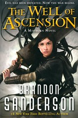 The Well of Ascension (Vernon Barford School Library) Tags: 9780765377142 brandonsanderson brandon sanderson series trilogy mistborn 2 two second 2nd epic fantasy fantasyfiction goodandevil slave slavery thieves thief crime criminals criminal hero heroine heroes heroines vernon barford library libraries new recent book books read reading reads junior high middle vernonbarford fiction fictional novel novels paperback paperbacks softcover softcovers covers cover bookcover bookcovers youngadult youngadultfiction ya