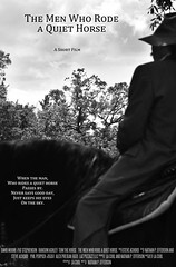 "While we anxiously await the Top 20 Announcement for Louisiana Film Prize 2014, we want to share some of the our filmmakers' work with you. Here's the poster to ""The Man Who Rode a Quiet Horse."""