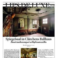 """Stay update with latest creative article """"Spiegelsall in Chärchens Ballhaus"""", written by Rewat Chumnarn in new issue of LIPS. บทความสร้างสรรค์เรื่องใหม่ของ เรวัฒน์ ชำนาญ ที่เนื้อความว่าด้วยเรื่องเล่าของห้องบอลรูมเก่าเเก่ที่สุดในนครเบอร์ลินที่ตั้งอยู่บนถนน"""
