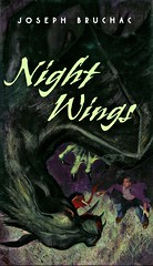 Night Wings (Vernon Barford School Library) Tags: 9780061123184 josephbruchac joseph bruchac fantasyfiction fantasy fiction monster monsters mountwashington fnmi firstnations nativepeople nativepeoples native aboriginal abenaki dvernon barford library libraries new recent book books read reading reads junior high middle vernonbarford fictional novel novels paperback paperbacks softcover softcovers covers cover bookcover bookcovers