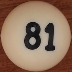 Bingo Ball Number 81 (Leo Reynolds) Tags: number squaredcircle lotto bingo loto 81 group9 housie housey groupnine numberset numberbingo houseyhousey xsquarex housiehousie xleol30x sqset109 xxx2014xxx