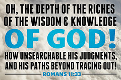 Romans 11:33 (joshtinpowers) Tags: romans bible scripture