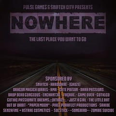 Nowhere Sponsor Poster Final (Tess-Ivey Deschanel) Tags: hot horror halloween haunted hauntedhouse nowhere gothic goth gaming games