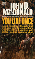 Novel-You-Only-Live-Once-by-John-D-MacDonald (Count_Strad) Tags: johndmacdonald mystery novel softcover artworkart