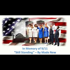"""Visit www.MadeNewAcappella.com and listen to """"Still Standing"""" on the homepage.  #remember911 #retweet #tbt"""
