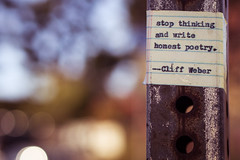 Stop Thinking and Write Honest Poetry. (Scott..?) Tags: cliffweber poetry signpost stopthinkingandwritehonestpoetry looseleaf collegerule
