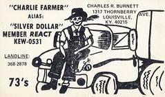 Charlie Farmer/Silver Dollar - Louisville, Kentucky (73sand88s by Cardboard America) Tags: qsl qslcard cb cbradio vintage kentucky farmer truck