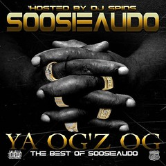 soosieaudo  Ya Ogz Og (@soosieaudo ) (24kmixtapedjs) Tags: soosieaudo  ya ogz og download free mp3 mixtape downloa mixtapes new music online