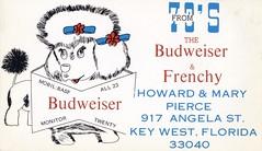 The Budweiser & Frenchy - Key West, Florida (73sand88s by Cardboard America) Tags: qsl cbradio cb vintage postcard alcohol dog florida