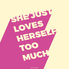 SHE LOVES HERSELF TYPO (J DArt) Tags: typo typography