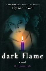 Dark Flame (Vernon Barford School Library) Tags: 9780312583750 alysonnoël alysonnoel alyson noël noel immortals fantasyfiction fantasy fiction immortality occult supernatural paranormal psychics psychicability youngadult youngadultfiction ya romance romanticfiction love lovestories romanticstories romancenovels vernon barford library libraries new recent book books read reading reads junior high middle vernonbarford fictional novel novels paperback paperbacks softcover softcovers covers cover bookcover bookcovers 4 4th fourth four