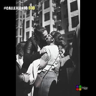 #CALLEJEANDO 038