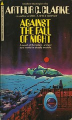 Clarke, Arthur C. - Against The Fall Of Night (exaquint) Tags: scifi bookcover