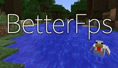 BetterFps Mod for Minecraft 1.11.0/1.10.2/1.7.10 (minecraftzz) Tags: minecraft