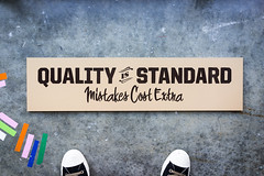 Quality is Standard (scottboms) Tags: california signs handpainted signage projects menlopark facebook signpainting analogresearchlab 2014signs