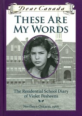 These are My Words:  the Residential School Diary of Violet Pesheens (Vernon Barford School Library) Tags: rubyslipperjack ruby slipperjack residentialschool residentialschools nativecanadian fnmi firstnations nativepeople nativepeoples native aboriginal school schools 1966 canada canadian history historical historicalfiction diary diaries novelsindiaryform epistolaryfiction epistolarynovels ontario northernontario vernon barford library libraries new recent book books read reading reads junior high middle vernonbarford fiction fictional novel novels hardcover hard cover hardcovers covers bookcover bookcovers canadianhistory education schooling