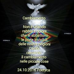 Cambiamento (Poetyca) Tags: featured image immagini e poesie sfumature poetiche poesia