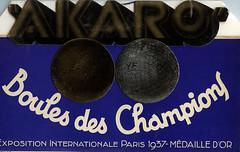 AKARO  Boules des Champions (OldAdMan) Tags: oldadman old oldadvertisements oldadverts oldposters french frenchposters vintage posters akaro boules expositioninternationaleparis1937mdailledor 1937 boulesdeschampions