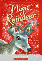 Magic Reindeer:  a Christmas Wish (Vernon Barford School Library) Tags: 9781338141535 suebentley sue bentley angelaswan angela swan fastpick fastpicks christmas reindeer animal animals polish poland wishes christmasstories england friendship friends magic moving fantasy fiction fantasyfiction vernon barford library libraries new recent book books read reading reads junior high middle vernonbarford fictional novel novels paperback paperbacks softcover softcovers covers cover bookcover bookcovers fast pick picks