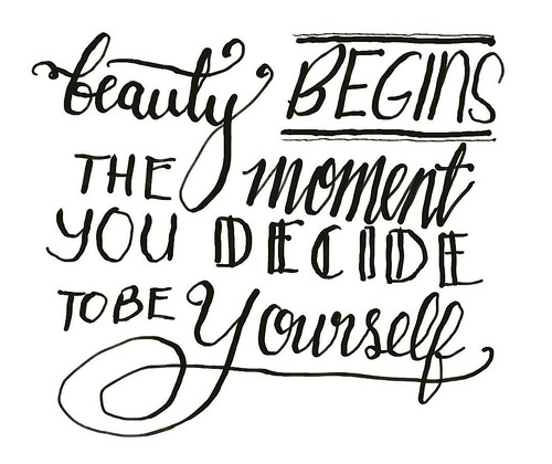 #Beauty #begins the #moment you decide to be #yourself.  #MyCalligraphySeries #calligraphy #cookielove #write #art