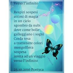 Verso linfinito (Poetyca) Tags: featured image immagini e poesie sfumature poetiche poesia sfumatura