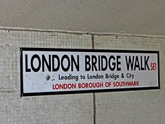 London Bridge Walk SE1 (London Borough of Southwark) (EZTD) Tags: england london foto photos streetsign photographs fotos londres streetsigns londra streetname se1 fotograaf londonengland londonboroughofsouthwark streetnameplates londonbridgewalk eztd eztdphotography photograaf eztdphotos eztdgroup londonimagenetwork