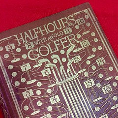 BOOKS:  Half-Hours with an Old Golfer 1895.