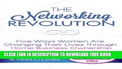 [PDF] Mobi The Networking Revolution: Five Ways Women Are Changing Their Lives Through Home (kirlodaglo) Tags: pdf mobi the networking revolution five ways women are changing their lives through home