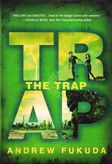 The Trap (Vernon Barford School Library) Tags: new school fiction 3 students reading book three high student adult vampire library libraries hunting hard young reads books andrew highschool read adventure cover junior horror third novel hunter covers prey bookcover adventures schools middle youngadult vernon vampires survival ya recent 3rd bookcovers hunt supernatural novels fictional adventurer hardcover hunted youngadultfiction adventurers fukuda barford hardcovers vernonbarford horrorfiction